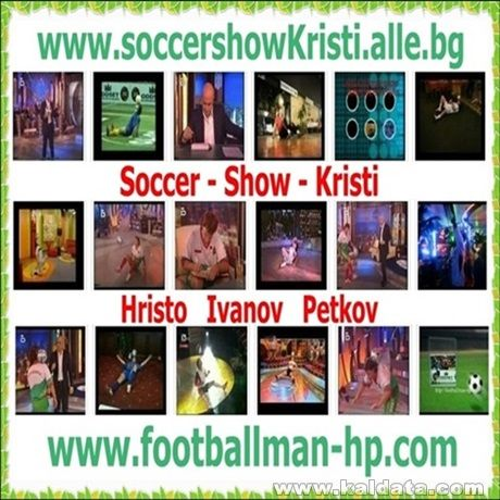 0196.HRISTO   PETKOV   SOCCER   SHOW   KRISTI