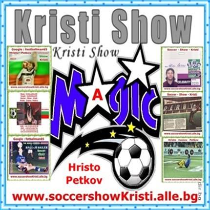 025. Hristo   Petkov - Soccer-Show-Kristi