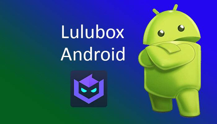 lulubox android